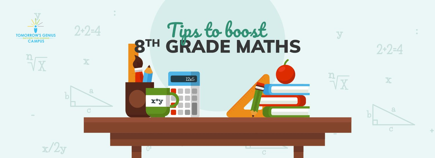 Tips to boost 8th Grade Maths